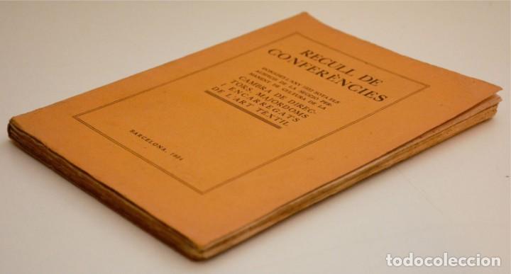 Libros antiguos: RECULL DE CONFERÈNCIES CAMBRA DE DIRECTORS, MAJORDOMS I ENCARREGATS DE L'ART TÈXTIL - Foto 3 - 212590898