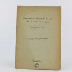 Libros antiguos: DETERMINACIÓ ABREUJADA DEL COST DE LES CONSTRUCCIONS RURALS, 1935, JOAN BERGÓS MASSÓ, BARCELONA.. Lote 213230010