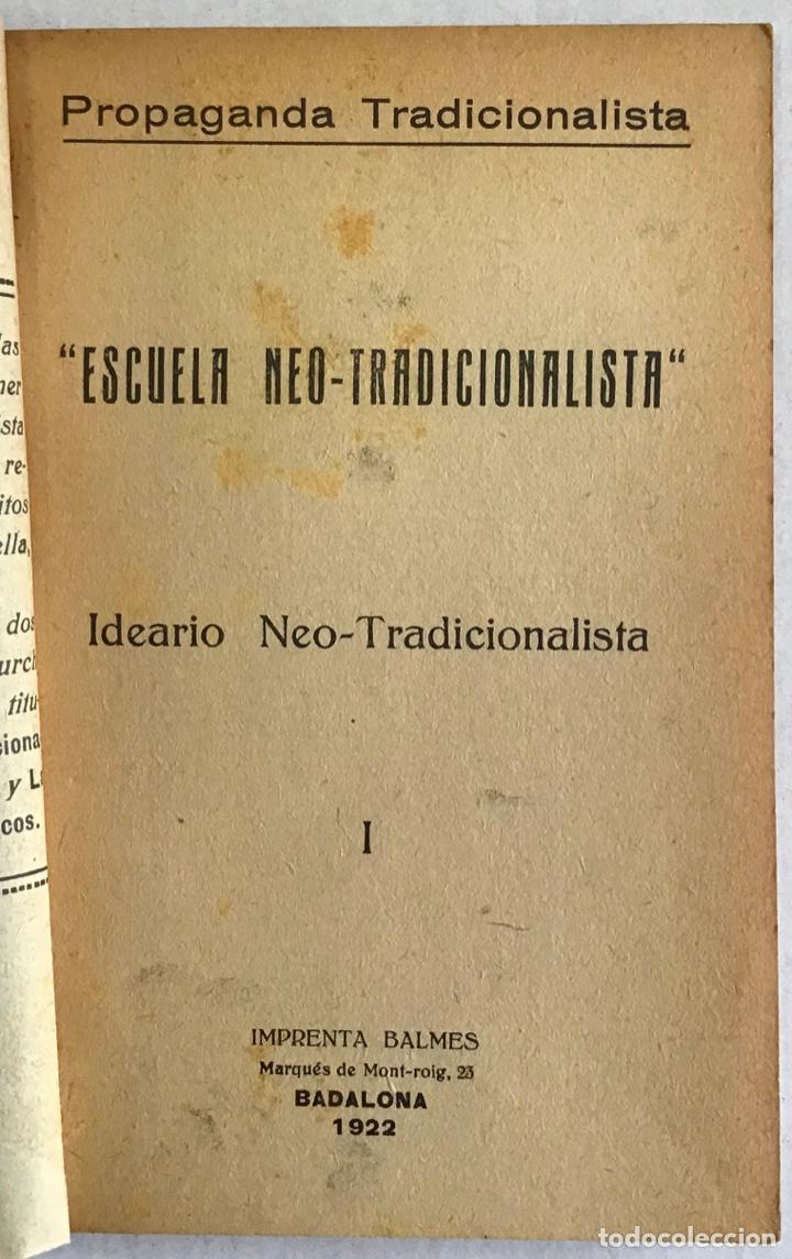 Libros antiguos: ESCUELA NEO-TRADICIONALISTA. IDEARIO NEO-TRADICIONALISTA. - Foto 2 - 123138336