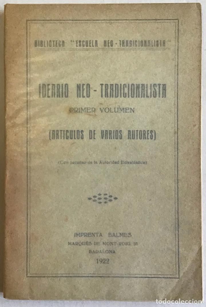 ESCUELA NEO-TRADICIONALISTA. IDEARIO NEO-TRADICIONALISTA. (Libros antiguos (hasta 1936), raros y curiosos - Historia Moderna)
