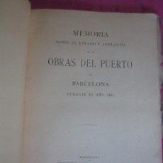Libros antiguos: MEMORIA SOBRE EL ESTADO DE LAS OBRAS DEL PUERTO DE BARCELONA 1903. Lote 213662151