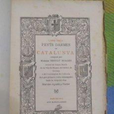 Libros antiguos: 1873. LIBRE DELS FEYTS DARMES DE CATALUNYA. MOSSEN BERNAT BOADES.. Lote 213672936