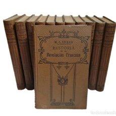Libros antiguos: HISTORIA DE LA REVOLUCIÓN FRANCESA S XIX COMPLETO. Lote 214796061