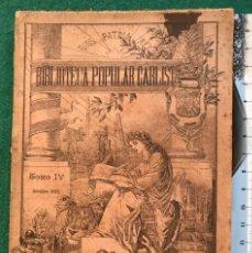 Libros antiguos: BIBLIOTECA POPULAR CARLISTA, IV. 1895. Lote 215761685