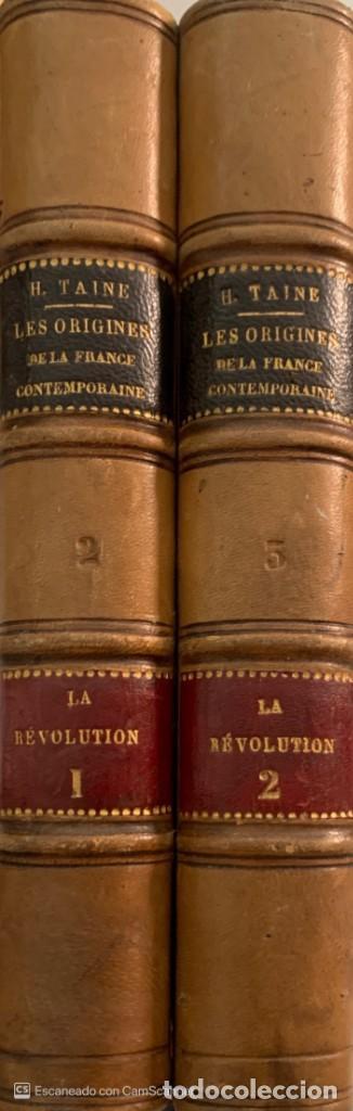 H. TAINE. LES ORIGINES DE LA FRANCE CONTEMPORAINE. 2 VOLÚMENES. PARÍS, 1890-1893. TEXTO EN FRANCÉS. (Libros antiguos (hasta 1936), raros y curiosos - Historia Moderna)