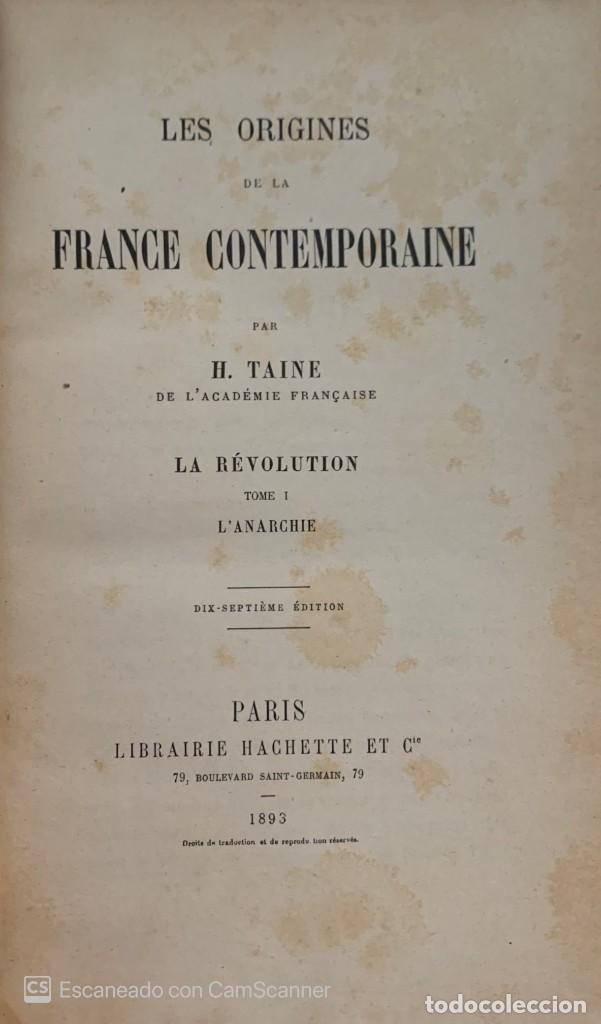 Libros antiguos: H. TAINE. Les origines de la France contemporaine. 2 volúmenes. París, 1890-1893. Texto en francés. - Foto 2 - 216475320