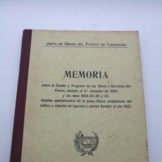 Libros antiguos: MEMÒRIA DE LA JUNTA DEL PUERTO DE TARRAGONA 1923 A 1927. Lote 218221237