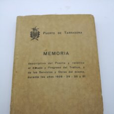 Libros antiguos: PUERTO DE TARRAGONA MEMORIA 1928 A 1931. Lote 218221345