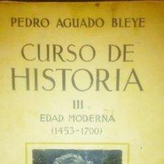 Libros antiguos: CURSO DE HISTORIA III ESPAÑA MODERNA 1453-1700. 1935. Lote 218276560