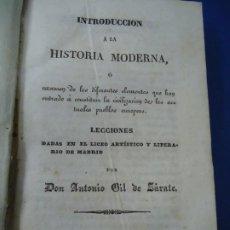 Libros antiguos: ANTONIO GIL DE ZÁRATE 1841 INTRODUCCION À LA HISTORIA MODERNA, Ó EXÁMEN DE LOS DIFERENTES ELEMENTOS. Lote 218302787