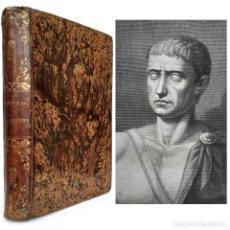 Libros antiguos: 1855 - JULIO CÉSAR: COMENTARIOS DE LA GUERRA DE LAS GALIAS Y DE LA GUERRA CIVIL - HISTORIA - ROMA. Lote 218485087