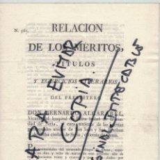 Libros antiguos: BERNARDO ALGARABEL, RELACIÓN DE MÉRITOS, 1824.. Lote 219588921