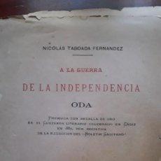 Libros antiguos: ODA A LA GUERRA DE LA INDEPENDENCIA.1882. VIGO..NICOLÁS TABOADA FERNANDEZ..PRIMERA EDICIÓN ORIGINAL. Lote 219678911