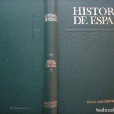 Libros antiguos: HISTORIA DE ESPAÑA -ÉPOCA CONTEMPORÁNEA - LUIS PERICOT- INSTITUTO GALLACH 1968. Lote 221162200