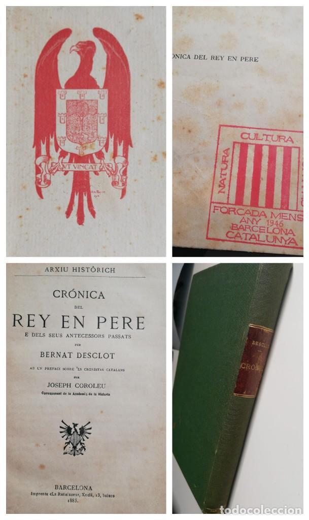 CRONICA DEL REY EN PERE. CON EXLIBRIS DE ALEXANDRE DE RIQUER 1909. (Libros antiguos (hasta 1936), raros y curiosos - Historia Moderna)