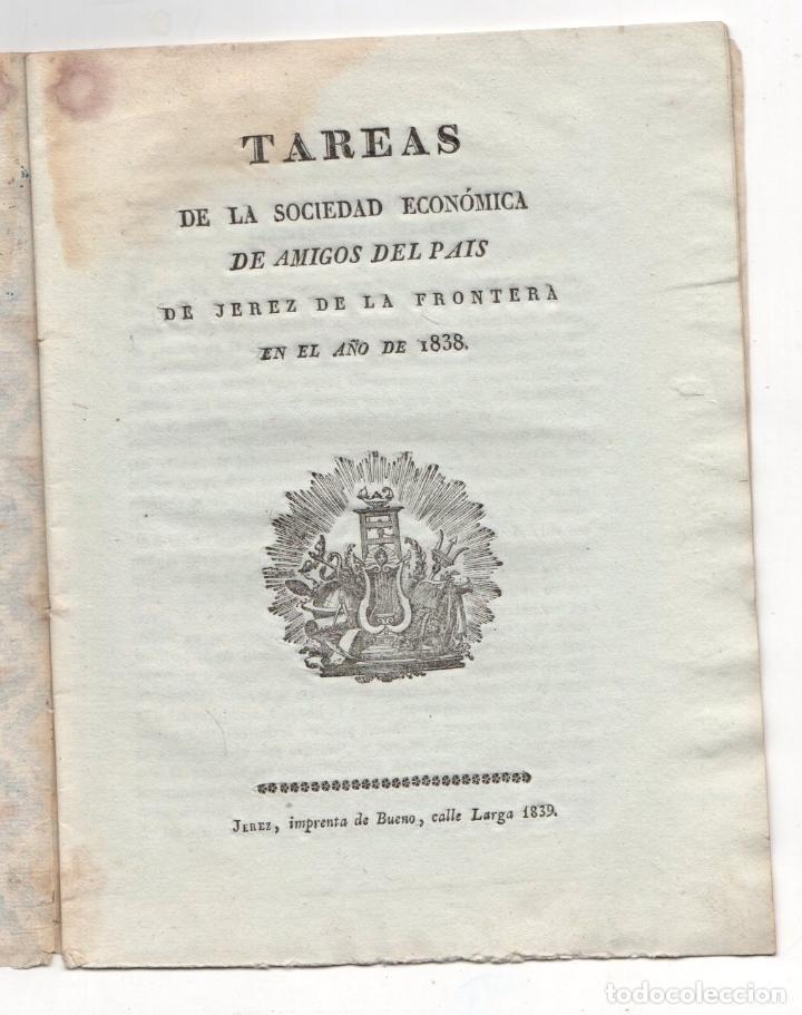 TAREAS DE LA SOCIEDAD ECONOMICA DE AMIGOS DEL PAIS DE JEREZ DE LA FRONTERA. 1838 (Libros antiguos (hasta 1936), raros y curiosos - Historia Moderna)