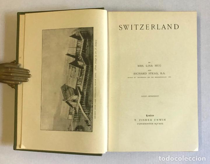 Libros antiguos: SWITZERLAND. - HUG, Lina y STEAD, Richard. - Foto 3 - 222043207