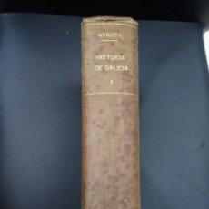 Libros antiguos: HISTORIA DE GALICIA - MURGUIA - TOMOS I Y II - 1901 Y 1906 - CARRÉ. Lote 222142363