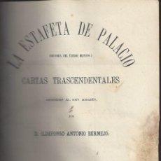 Libros antiguos: LA ESTAFETA DE PALACIO. ILDEFONSO ANTONIO BERMEJO. 1871. TOMO II. Lote 223244310
