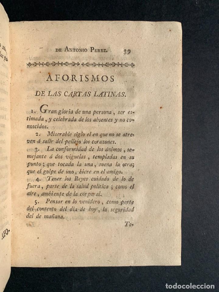 Libros antiguos: 1787 - Aforismos de las relaciones de Antonio Pérez - Politica - Felipe II- Historia de España - Foto 7 - 223999118