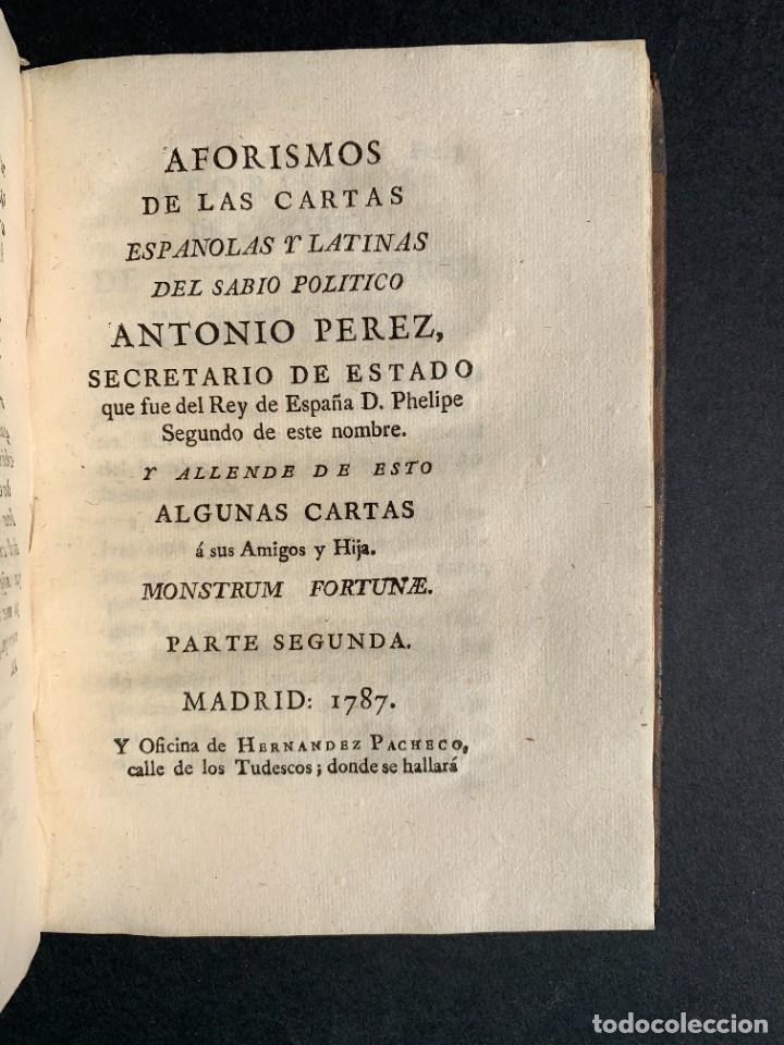 Libros antiguos: 1787 - Aforismos de las relaciones de Antonio Pérez - Politica - Felipe II- Historia de España - Foto 13 - 223999118