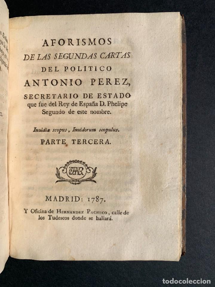 Libros antiguos: 1787 - Aforismos de las relaciones de Antonio Pérez - Politica - Felipe II- Historia de España - Foto 18 - 223999118