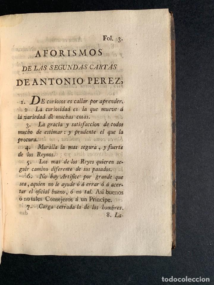 Libros antiguos: 1787 - Aforismos de las relaciones de Antonio Pérez - Politica - Felipe II- Historia de España - Foto 19 - 223999118