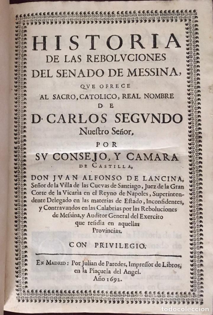 HISTORIA DE LAS REBOLVCIONES DEL SENADO DE MESSINA DON JUAN ALFONSO DE LANCINA (Libros antiguos (hasta 1936), raros y curiosos - Historia Moderna)