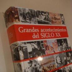 Libros antiguos: LIBRO GRANDES ACONTECIMIENTOS SIGLO XX SELECCIONES READER,S DIGEST 1992. Lote 224071657