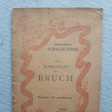 Livros antigos: LOS SOMATENES DEL BRUCH. AÑO 1898. Lote 224205695
