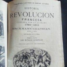 Libros antiguos: HISTORIA DE LA REVOLUCIÓN FRANCESA. ERCKMANN-CHATRIAN. GASPAR ED. 1881. Lote 224304187