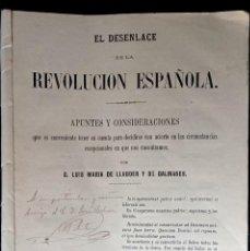 Libros antiguos: EL DESENLACE DE LA REVOLUCIÓN ESPAÑOLA - LUIS MARIA DE LLAUDER Y DE DALMASES - 1869 - FIRMA AUTOR. Lote 224565040