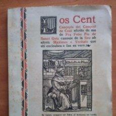Libros antiguos: LOS CENT CONÇEYLS DEL CONÇEYL DE CENT - SIN FECHA. Lote 225282730