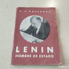 Livres anciens: LENIN HOMBRE DE ESTADO - RECUERDOS SECRETARIO CONSEJO DE COMISARIOS DEL PUEBLO - N.P. GORBUNOV. Lote 226276595