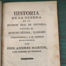 Libros antiguos: HISTORIA DE LA GUERRA DE LA DIVISIÓN REAL DE NAVARRA PAMPLONA 1825 TAFILETE VER FOTOS LIBRO ANTIGUO. Lote 226277286