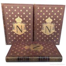 Libros antiguos: 1900 - HISTORIA DE NAPOLEÓN - MAGNÍFICA EDICIÓN ILUSTRADA, COMPLETA EN 3 TOMOS, PRECIOSA OBRA. Lote 226867145