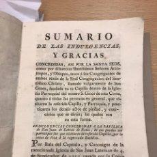 Libros antiguos: SUMARIO DE LAS INDULGENCIAS Y GRACIAS... CAPILLA SAN GINES... MADRID. Lote 228718240