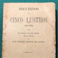Libros antiguos: RECUERDOS DE CINCO LUSTROS. M. VILLALBA. CARLISMO. 1896. Lote 228790205