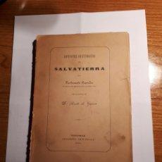 Libros antiguos: APUNTES HISTÓRICOS DE SALVATIERRA. POR FORTUNATO GRANDES. VITORIA 1905. Lote 230907895