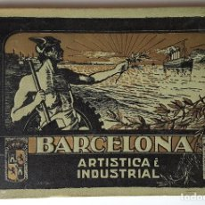 "Libros antiguos: BEAUTIFUL ADVERTISING-BOOK ""BARCELONA ARTÍSTICA E INDUSTRIAL"" - YEAR 1907. VERY LOW USE.. Lote 232497270"