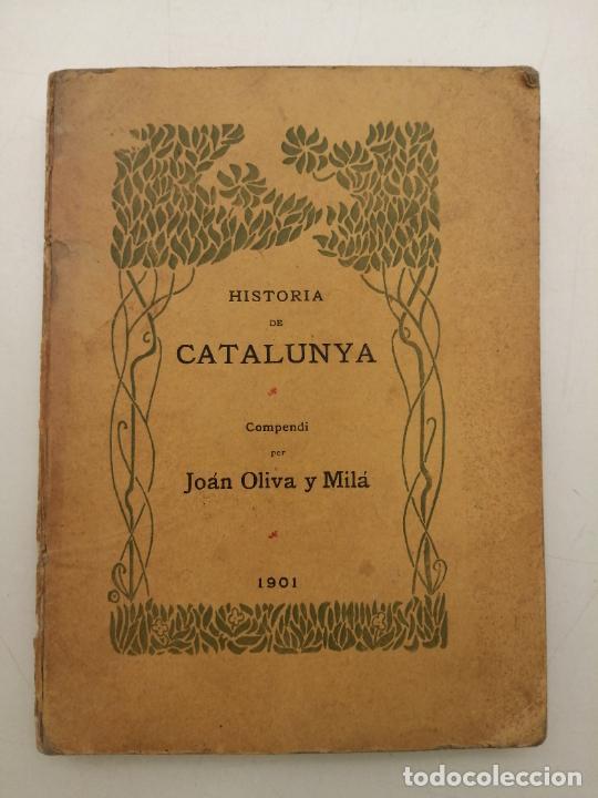 Libros antiguos: HISTORIA CATALUNYA, JOAN OLIVA Y MILA 1901, (VILANOVA Y GELTRU) - Foto 12 - 235314360