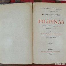 Libros antiguos: GUERRAS PITÁTICAS DE FILIPINAS. VICENTE BARRANTES. IMP. MANUEL HERNANDEZ. 1878.. Lote 235643515