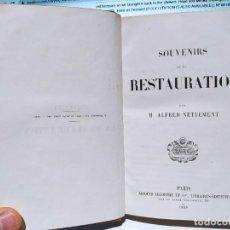 Libros antiguos: SOUVENIRS DE LA RESTAURATION. M. ALFRED NETTEMENT, JACQUES LECOFFRE ET CIE (1858). Lote 235807115