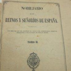 Libros antiguos: HERALDICA Y BLASONES AÑO 1858. NOBILIARIO DE LOS REINOS Y SEÑORÍOS DE ESPAÑA.. Lote 240036830
