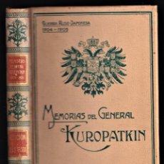 Libros antiguos: MEMORIAS DEL GENERAL KUROPATKIN, GUERRA RUSO - JAPONESA - MONTANER Y SIMÓN, 1909. Lote 242859660