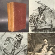 Libri antichi: 1859 LOS TRES NAPOLEONES - MÁS DE MIL GRABADOS - LAMINAS - HISTORIA - NAPOLEÓN. Lote 244017835