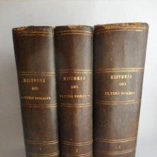 Livros antigos: HISTORIA DEL REINADO DEL ÚLTIMO BORBÓN DE ESPAÑA - FERNANDO GARRIDO - SALVADOR MANERO (1868-1869). Lote 245294500
