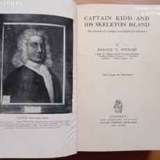 Libros antiguos: HAROLD T. WILKINS CAPTAIN KIDD AND HIS SKELETON ISLAND 1935 PIRATAS TESORO MISTERIOS. Lote 245885175