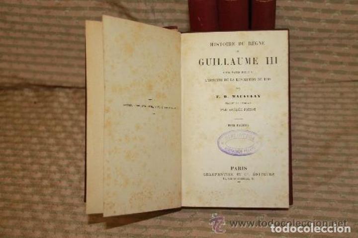 Libros antiguos: HISTOIRE DU REGNE DE GUILLAUME III. MACAULAY. EDIT CHARPENTIER. 1857 4 VOL. - Foto 2 - 245898860