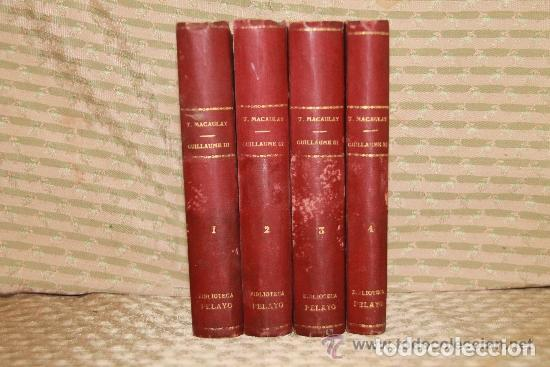 HISTOIRE DU REGNE DE GUILLAUME III. MACAULAY. EDIT CHARPENTIER. 1857 4 VOL. (Libros antiguos (hasta 1936), raros y curiosos - Historia Moderna)
